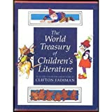 The World Treasury of Childrens Literature : Book 1 and 2 in slipcase