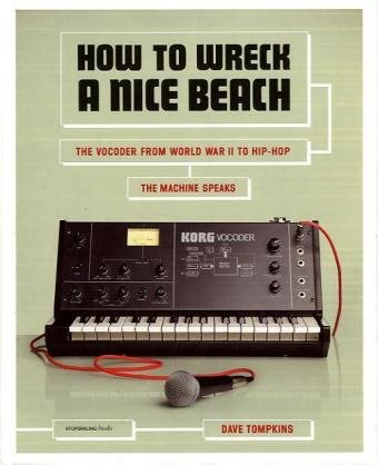 How to Wreck a Nice Beach (Melville House Publishing)