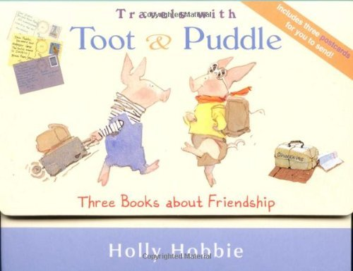 travels-with-toot-puddle-three-books-about-friendship-by-holly-hobbie-2003-03-01