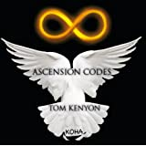 "Ascension Codesvon ""Tom Kenyon"""