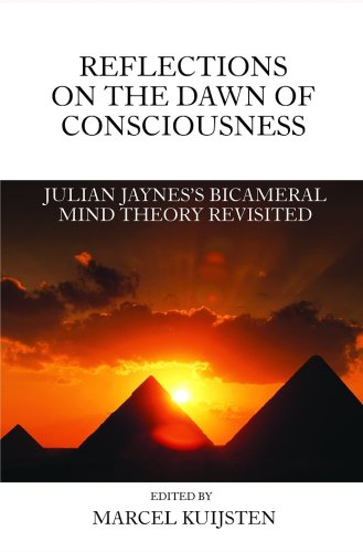 Reflections Dawn Consciousness Bicameral Revisited