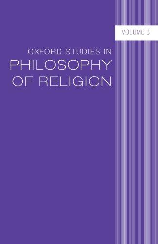 Oxford Studies in Philosophy of Religion: Volume 3