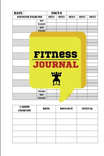 Fitness Journal : Workout Log & Food Journal : 6x9 Keep Fit And Track Your Workout : Workout daily: Fitness Journal and Diary Workout log
