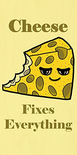 """""""Cheese Fixes Everything"""" Food Humor Cartoon - Plywood Wood Print Poster Wall Art front-283400"""