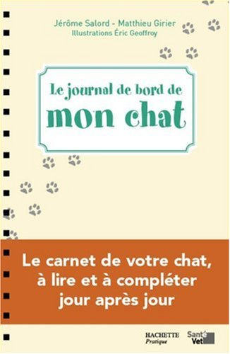 Livre le journal de bord de mon chat - Le journal des femmes cuisine mon livre ...