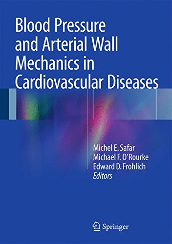 Blood Pressure and Arterial Wall Mechanics in Cardiovascular Diseases
