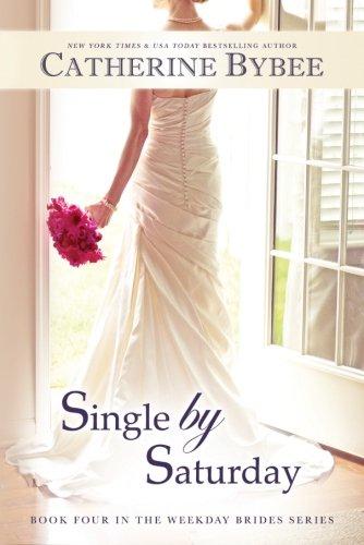 Image of Single by Saturday (Weekday Brides Series)