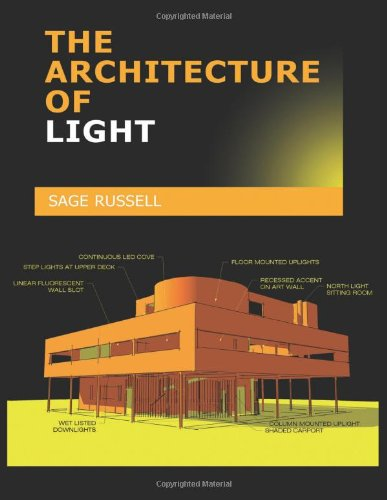 The Architecture Of Light: A textbook of procedures and...