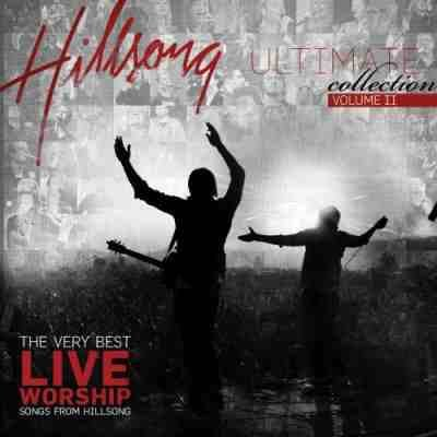 Hillsong - Ultimate Worship Collection, Volume II - Zortam Music
