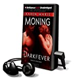 Darkfever [With Headphones] (Playaway Adult Fiction)