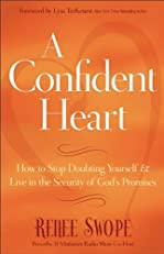 A Confident Heart, Learning to Live in the Power of God's Promises