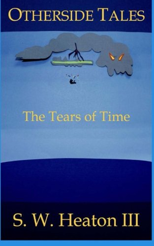 Otherside Tales: The Tears of Time: Volume 2
