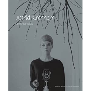 Astrid Kirchherr: A Retrospective (Victoria Gallery and Museum) Matthew H. Clough and Colin Fallows
