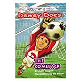 The ComeBack: Dewey Does I Luv Sports (Heroes Start As Kids!, 3)