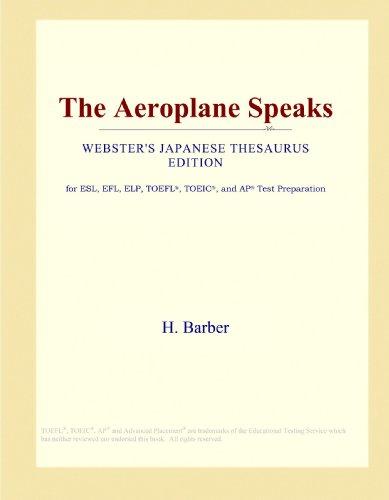 The Aeroplane Speaks (Webster's Japanese Thesaurus Edition)
