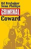 Criminal Volume 1: Coward (Criminal Tp (Image))