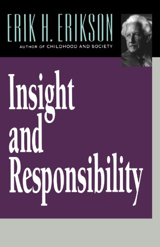 Insight and Responsibility (Norton Paperback), by Erik H. Erikson
