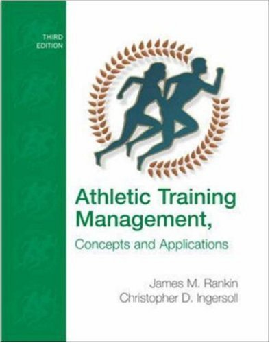 Athletic Training Management: Concepts and Applications...
