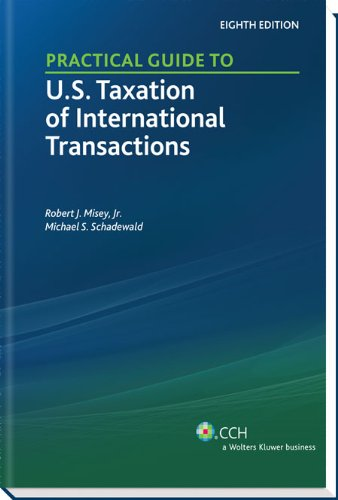 Practical Guide to U.S. Taxation of International...