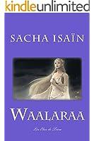 Waalaraa (Les Elus de Terra t. 3)