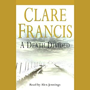 A Death Divided | [Clare Francis]