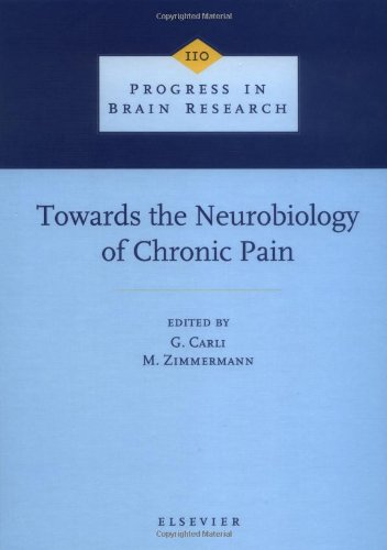 Towards The Neurobiology Of Chronic Pain, Volume 110 (Progress In Brain Research)
