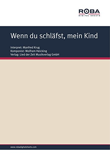 wenn-du-schlafst-mein-kind-single-songbook-as-performed-by-manfred-krug-german-edition