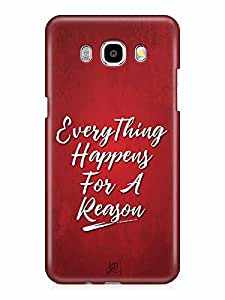 YuBingo Everything Happens For A Reason Designer Mobile Case Back Cover for Samsung Galaxy J7 2016