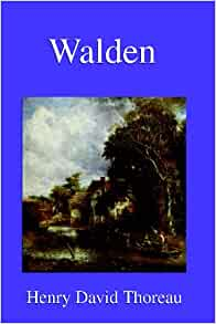 walden book report by henry david thoreau Walden by henry david thoreau nature was his classroom and everything was an opportunity to learn in thoreau's book, walden , written at the pond.