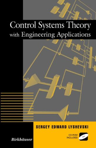 Control Systems Theory With Engineering Applications (Control Engineering)
