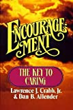 Encouragement: The Key to Caring (0310225906) by Lawrence J. Crabb, Jr.