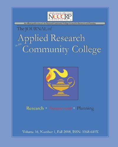 Journal Of Applied Research In The Community College: Volume 16, Number 1, Fall 2008