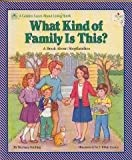 What Kind of Family Is This?: A Book About Stepfamilies (Golden Learn About Living Books) (0307124827) by Seuling, Barbara