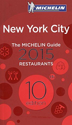 Michelin Guide New York City 2015 (Michelin Guides)