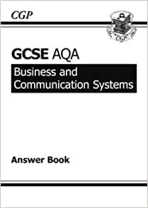 Gcse Business Amp Communication Systems Aqa Answers For