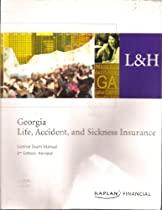 GEORGIA LIFE, ACCIDENT, AND SICKNESS INSURANCE LICENSE EXAM MANUAL