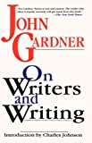 On Writers and Writing (0201483386) by John Gardner