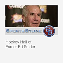 Hockey Tales: Ed Snider Radio/TV Program by Ron Barr Narrated by Ron Barr, Ed Snider