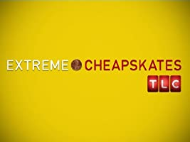 Extreme Cheapskates Season 1 [HD]