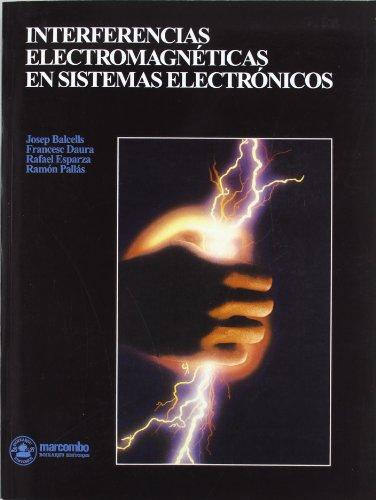 INTERFERENCIAS ELECTROMAGNETICAS EN SISTEMAS ELECTRONICOS