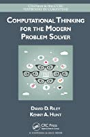 Computational Thinking for the Modern Problem Solver Front Cover