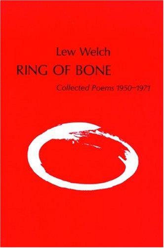 Ring of Bone, Welch, Lew