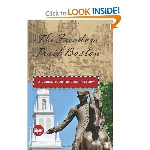 Anna Mantzaris'sThe Freedom Trail: Boston: A Guided Tour through History (Timeline) [Hardcover](2010)