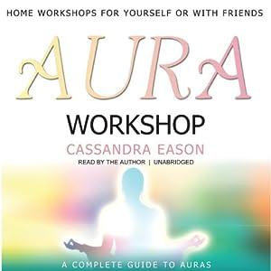 Aura Workshop   [Cassandra Eason]