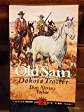 img - for Old Sam Dakota Trotter and Old Sam and the Horse Thieves a Bethlehem Budget Books 2 books in one volume (paperback) book / textbook / text book