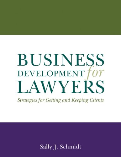 Business Development for Lawyers: Strategies for Getting...