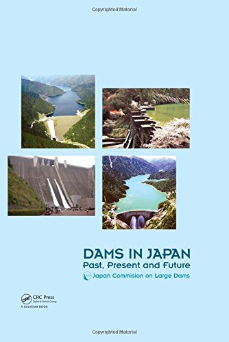 Dams in Japan: Past, Present and Future PDF