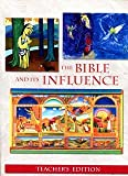 img - for THE BIBLE AND ITS INFLUENCE, TEACHERS EDITION, SECOND EDITION book / textbook / text book