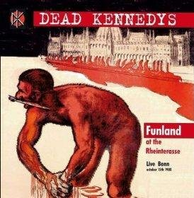 Funland At The.. by Dead Kennedys