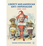 img - for Liberty and American Anti-Imperialism. Palgrave. 2012. book / textbook / text book